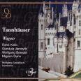 Tannhaeuser - Sawallisch, W. / Kollo, R. / Janowitz, G. / Brendel, W.