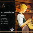 La Gazza Ladra - Valletti / Rafanelli / Orlandini / Panni / Montarsolo / Rota