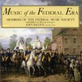 Music of the Federal Era - Members of the Federal Music Societ