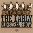 The Early Minstrel Show - Various Artist