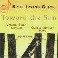 Glick Toward The Sun - Siren/goldberg/ignatieff/dancheva