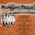 Hirsch: Midnight Frolic, Broadway Theater Music - Colte, Boerckel, Paragon Ragtime Or