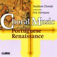 Choral Music from the Portugese Renaissance - Studium Chorale