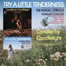 Try A Little Tenderness & Candler By Candlelight