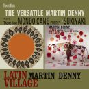 Latin Village & The Versatile Martin Denny