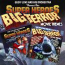 Themes For Super Heroes & Big Terror Movie Themes