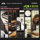Metropolis Now & Mix and Match