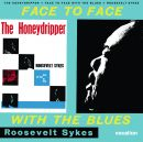 The Honeydripper & Face to Face with the Blues