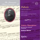 The Romantic Piano Concerto - 60: Dubois