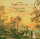 Rameau: Règne Amour: Love songs from the operas