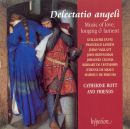 Delectatio angeli - Music of love, longing & lamen
