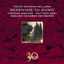 Vaughan Williams: Serenade to Music & other works