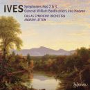 Ives: Symphonies Nos. 2 & 3, General William Booth
