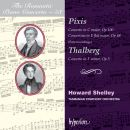 The Romantic Piano Concerto - 58: Pixis & Thalberg