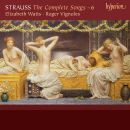 Strauss: The Complete Songs Vol. 6