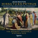 Mouton: Missa Tu es Petrus & other works