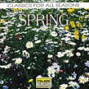 CLASSICS FOR ALL SEASONS : SPRING