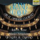 GRAND & GLORIOUS / GREAT OPERATIC C