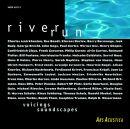 Riverrun: Voicings / Soundscapes