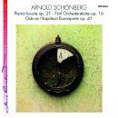Fünf Orchesterstücke op. 16 / Ode an Napoleon Buonaparte op. 41 / Pierrot lunaire op. 21