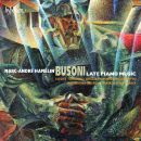 Busoni: Late Piano Music
