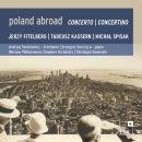 Poland Abroad Vol. 6: Concerto / Concertino