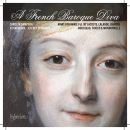 A French Baroque Diva - Arias for Marie Fel