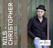Review of the day by Scott Yanow: Nils-Christopher - We Can Be