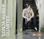 Review of the day by Scott Yanow: Sonja Huber Quartet - Williams Garden