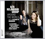 Review of the day by Scott Yanow: Ilja Reijngoud Group - Around The World