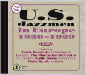 Review of the day by Scott Yanow: U.S. Jazzmen in Europe 1926 - 1929
