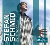 Review of the day by Scott Yanow: Stefan Schmid - exTENded