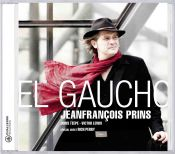 Review of the day by Scott Yanow: Jeanfrançois Prins - El Gaucho