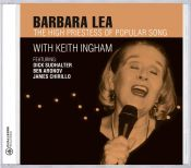 Review of the day by Scott Yanow: Barbara Lea - The High Priestess of Popular Song
