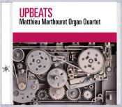 Review by Scott Yanow: Matthieu Marthouret Organ Quartet - Upbeats