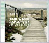 Review by Scott Yanow: Frank Wingold Clairvoyance - Virtues & Vices