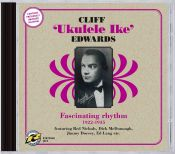 Review by Scott Yanow: Cliff 'Ukulele Ike' Edwards - Fascinating Rhythm 1922-1935