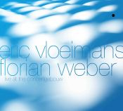 Review by Scott Yanow: Eric Vloeimans & Florian Weber - Live at the Concertgebouw