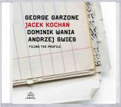 Review by Scott Yanow: Garzone/Kochan/Wania/Swies - Filing The Profile