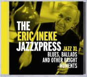 Scott Yanow: The Eric Ineke JazzXpress - Jazz XL
