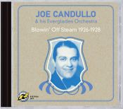 Review by Scott Yanow: Joe Candullo and his Everglades Orchestra - Blowin Off Steam 1926-1928