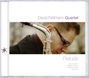 Review by Scott Yanow: David Fettmann Quartet - Prelude