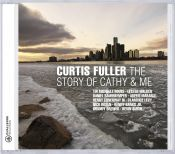 Review by Scott Yanow: Curtis Fuller - The Story of Cathy & Me