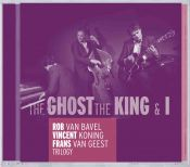 Review by Scott Yanow: Rob van Bavel / Vincent Koning / Frans van Geest - The Ghost, The King & I