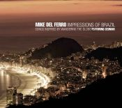New album of Mike del Ferro: 'Impressions of Brazil'