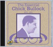 review by Scott Yanow: The Essential Chick Bullock 1932-1941