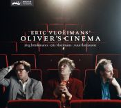 Eric Vloeimans presents his new trio 'Oliver's Cinema' in Pauw & Witteman and the Bimhuis