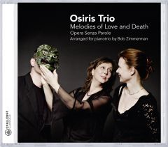 Melodies of Love and Death - Opera Senza Parole