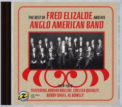 The best of Fred Elizalde and his Anglo American Band