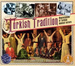 Turkish Tradition - Masterpieces of Turkish Musical Culture